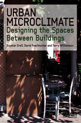 Urban Microclimate Designing The Spaces Between Buildings