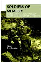Soldiers of Memory by Ene Koresaar