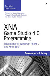 XNA Game Studio 4.0 Programming by Tom Miller