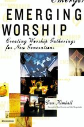 Emerging Worship by Dan Kimball