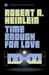 Time Enough for Love