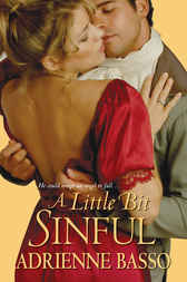 A Little Bit Sinful by Adrienne Basso