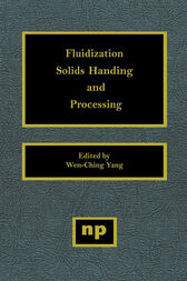 Fluidization, Solids Handling, and Processing by Wen-Ching Yang