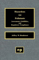 Hazardous Air Pollutants by Jeffrey W. Bradstreet