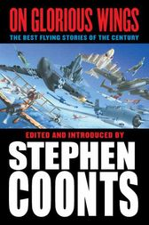 On Glorious Wings by Stephen Coonts