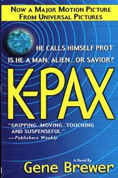 K-Pax by Gene Brewer