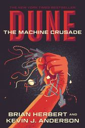 Dune: The Machine Crusade by Brian Herbert