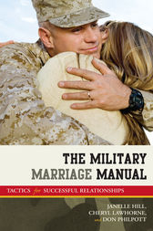The Military Marriage Manual by Janelle Moore