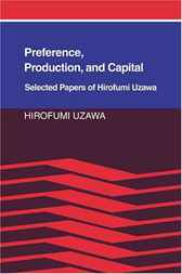 Preference, Production and Capital by Hirofumi Uzawa