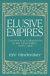 Elusive Empires by Eric Hinderaker