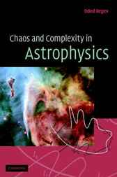 Chaos and Complexity in Astrophysics by Oded Regev
