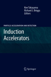 Induction Accelerators by Ken Takayama