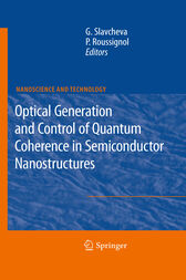 Optical Generation and Control of Quantum Coherence in Semiconductor Nanostructures by Gabriela Slavcheva