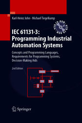 IEC 61131-3: Programming Industrial Automation Systems by Karl-Heinz John