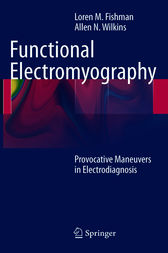 Functional Electromyography by Loren M. Fishman