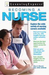 Becoming a Nurse by LearningExpress LLC Editors