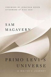 Primo Levi's Universe by Sam Magavern