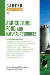 Career Opportunities in Agriculture, Food, and Natural Resources by Susan Echaore-McDavid