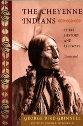 The Cheyenne Indians by George Bird Grinnell