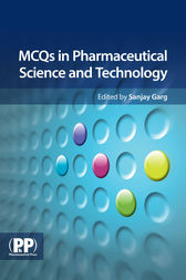 MCQs in Pharmaceutical Science and Technology by Sanjay Garg