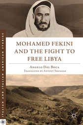 Mohamed Fekini and the Fight to Free Libya by Angelo Del Boca