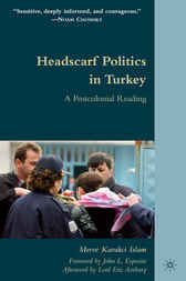 Headscarf Politics in Turkey by Merve Kavakci Islam