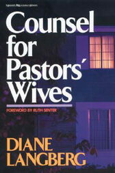 Counsel for Pastors' Wives by Diane Langberg