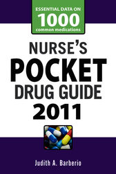 Nurse's Pocket Drug Guide 2011 by Judith A. Barberio