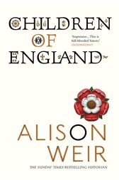 Children Of England by Alison Weir