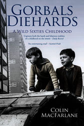 Gorbals Diehards by Colin MacFarlane