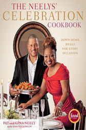 The Neelys' Celebration Cookbook by Pat Neely