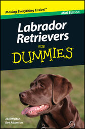 Labrador Retrievers For Dummies by Joel Walton