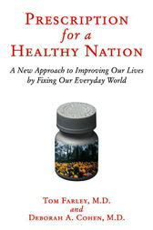 Prescription for a Healthy Nation by Tom Farley