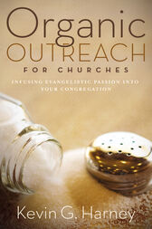 Organic Outreach for Ordinary Churches
