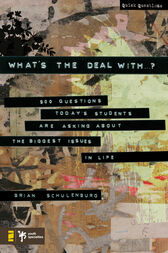 What's the Deal With …? by Brian Schulenburg