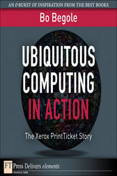 Ubiquitous Computing in Action by Bo Begole