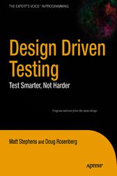 Design Driven Testing by M. Stephens