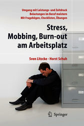 Stress, Mobbing und Burn-out am Arbeitsplatz by Sven Max Litzcke