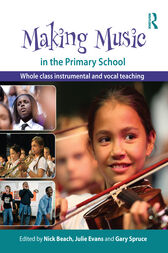 Making Music in the Primary School by Nick Beach
