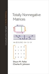 Totally Nonnegative Matrices by Shaun M. Fallat