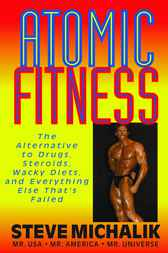 Atomic Fitness by Steve Michalik