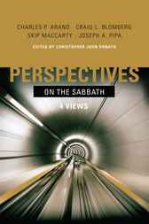 Perspectives on the Sabbath by Christopher John Donato