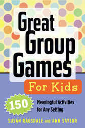 Great Group Games for Kids by Susan Ragsdale