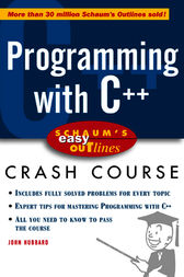 Schaum's Easy Outline: Programming with C++ by John Hubbard