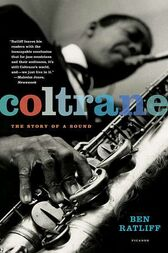 Coltrane by Ben Ratliff