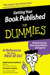 Getting Your Book Published For Dummies by Sarah Parsons Zackheim