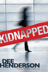 Kidnapped by Dee Henderson
