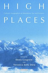 High Places by Denis E. Cosgrove