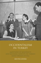 Occidentalism in Turkey by Meltem Ahiska