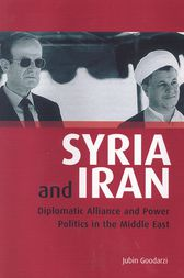 Syria and Iran by Jubin M. Goodarzi